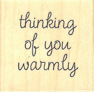 Warm Thoughts Text, Wood Mounted Rubber Stamp IMPRESSION OBSESSION - NEW, A9699