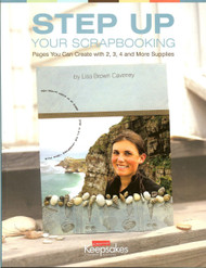 Creating Keepsakes - Step Up Your Scrapbooking, Creative Pages Idea Book