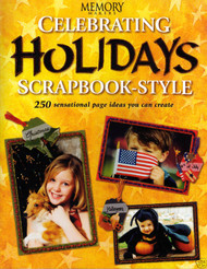 HOLIDAY SCRAPBOOKS Scrapbooking idea book MEMORY MAKERS Soft Cover 128 Pages New