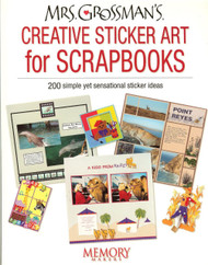 Memory Makers - Mrs. Grossman's Creative Sticker Art For Scrapbookers, MAGAZINE