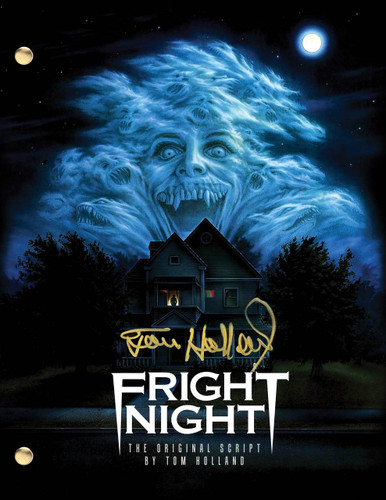 The final shooting draft of the 1985 Horror Classic Fright Night signed by creator Tom Holland.