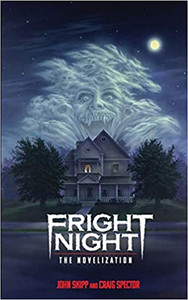 Fright Night the Novelization by John Skipp and Craig Spector