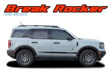 BREAK : 2021 2022 Ford Bronco Sport Body Decals Door Stripes Vinyl Graphics Kit