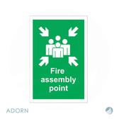 SIGN: 'Fire Assembly Point'
