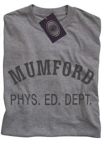Mumford Phys Ed Dept T Shirt