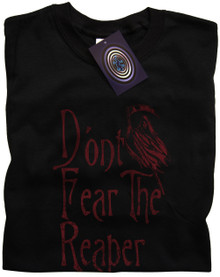 Don't Fear The Reaper T Shirt
