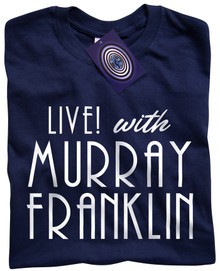 Live! With Murray Franklin T Shirt (Blue)