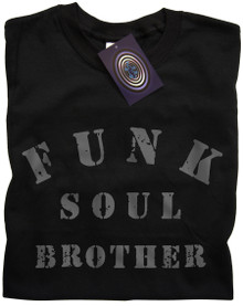 Funk Soul Brother T Shirt (Black)