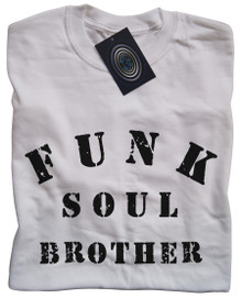 Funk Soul Brother T Shirt (White)