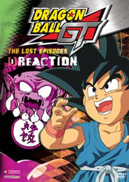 Dragon Ball GT: The Lost Episodes Vol. 01: Reaction DVD