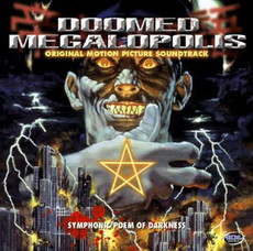 Doomed Megalopolis Original Motion Picture CD (Soundtrack)