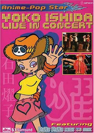 Anime Pop Star: Yoko Ishida Live in Concert DVD