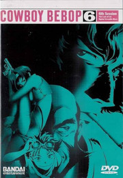 Cowboy Bebop: 6th Session Vol. 6 DVD