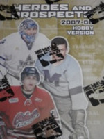 2007-08 In the Game Heroes and Prospects (Hobby) Hockey