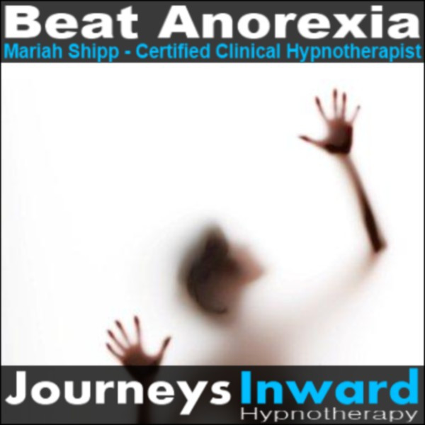 Beat Anorexia - Self Help Hypnosis Download