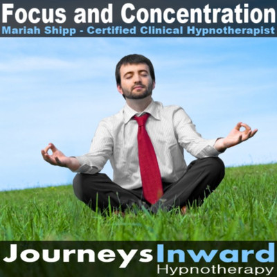 Focus and Concentration - Hypnosis download MP3