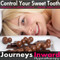 Sweet tooth - Self Help Hypnosis Download MP3