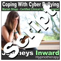 Hypnosis Script - Cyber-bullying and teen suicide prevention