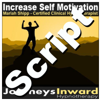 Hypnosis Script - Increase self motivation
