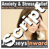 Hypnosis Script - Stress and anxiety management