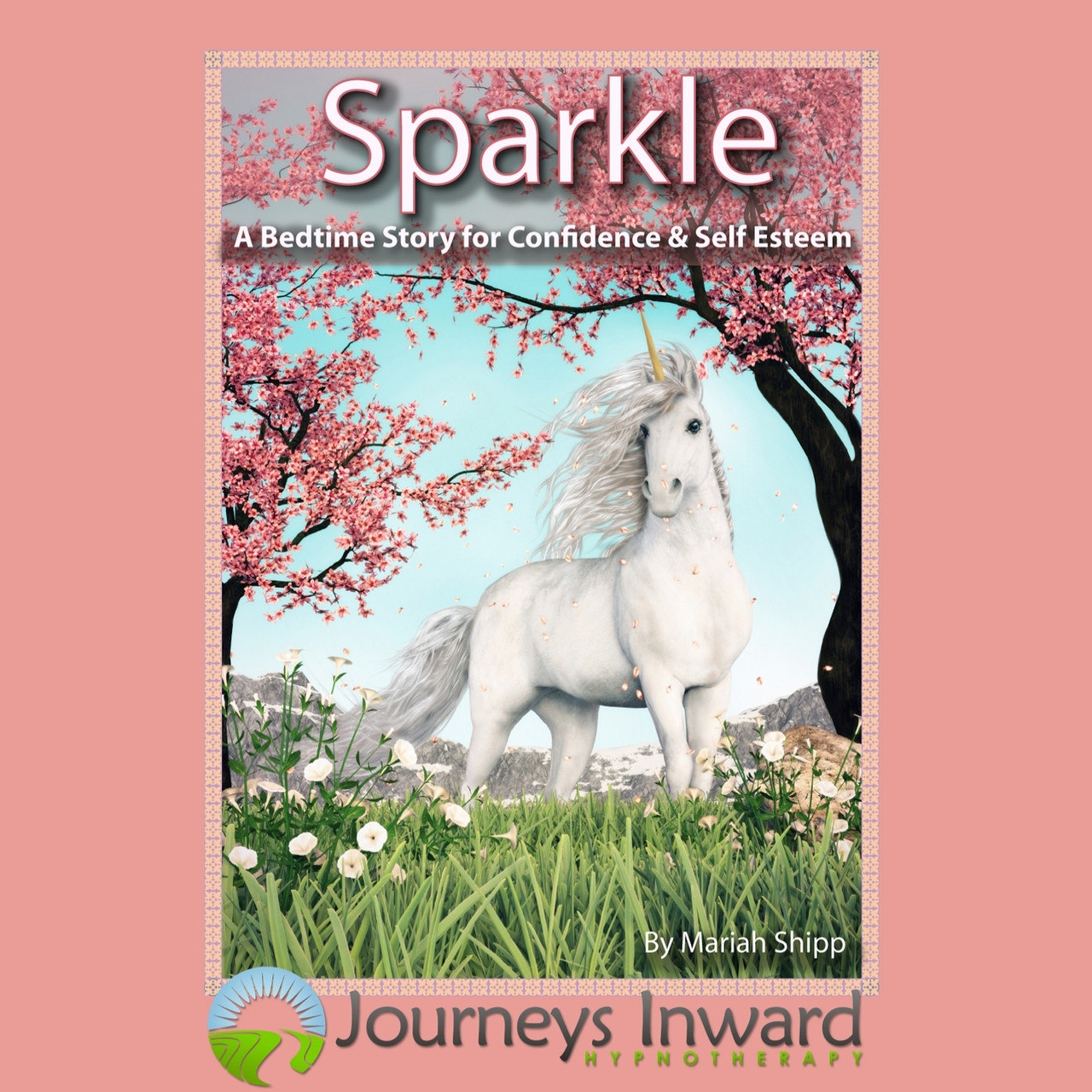 Sparkle - A bedtime story for confidence and self esteem