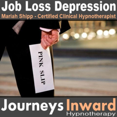 Job Loss Depression - Hypnosis download MP3