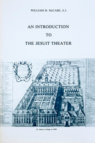 An Introduction to the Jesuit Theater: A Posthumous Work