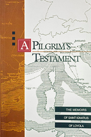 Loyola Spain Map.A Pilgrim S Testament The Memoirs Of Saint Ignatius Of Loyola