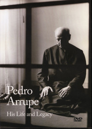 Pedro Arrupe: His Life and Legacy DVD