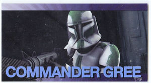 Star Wars Clone Wars Widevision Foil Commander Gree 15