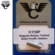 Wilson Combat 1911 BULLET PROOF Tactical Magazine Release SS 31TSBP