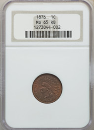 1876 1c Indian Head Cent NGC MS65 RB
