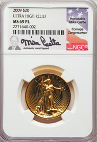 2009 $20 Ultra High Relief Double Eagle NGC MS69PL Mike Castle Signed