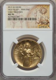 2015-W $100 Gold High Relief NGC MS70 Early Release