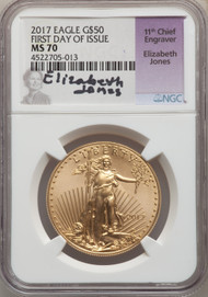 2017 $50 Gold Eagle NGC MS70 First Day Of Issue Elizabeth Jones Signed