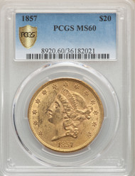 1857 $20 Gold Liberty PCGS MS60