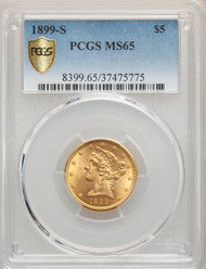 1899-S $5 Gold Liberty PCGS MS65