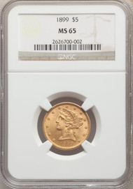1899 $5 Gold Liberty NGC MS65 - 740057004