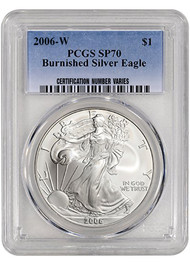 2006-W Burnished Silver Eagle PCGS SP70