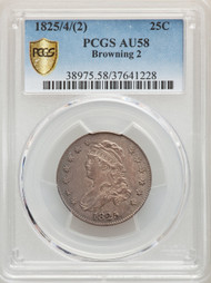 1825/4/(2) 25c Capped Bust Quarter PCGS AU58 Browning 2