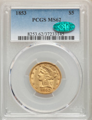 1853 $5 Gold Liberty PCGS MS62 CAC