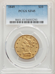 1849 $10 Gold Liberty PCGS XF45