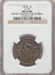 1818 1c Large Cent NGC MS63 BN N-10 Frank Thomas Collection