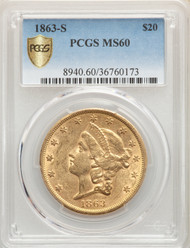1863-S $20 Gold Liberty PCGS MS60