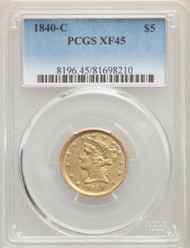 1840-C $5 Gold Liberty PCGS XF45