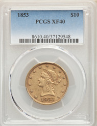 1853 $10 Gold Liberty PCGS XF40
