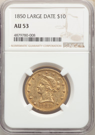 1850 $10 Gold Liberty NGC AU53 Large Date