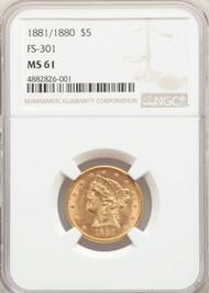 1881/0 $5 Gold Liberty NGC MS61 FS-301