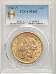 1867-S $20 Gold Liberty PCGS MS60