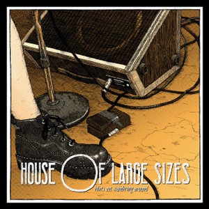 "House Of Large Sizes ""Idiots Out Wandering Around"" live album reissue."